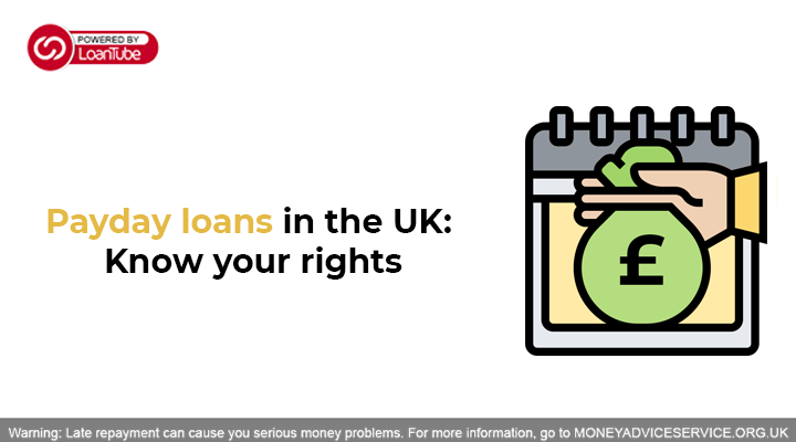 Payday loans in the UK: Know your rights