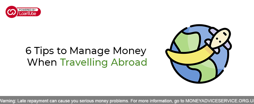 Save Money When Travelling Abroad